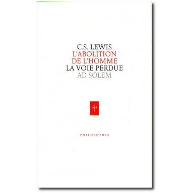 C.S. Lewis - L'abolition de l'homme