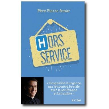 Abbé Pierre Amar - Hors Service