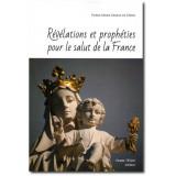 Révélations et prophéties pour le salut de la France