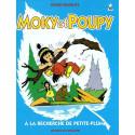 Moky et Poupy à la recherche de Petite Plume