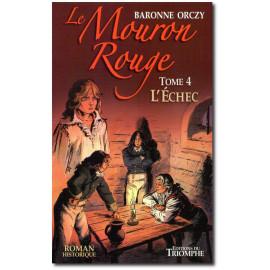 Baronne d'Orczy - Le Mouron rouge 4