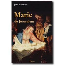 Jean Ravennes - Marie de Jérusalem