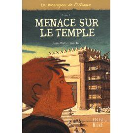 Menace sur le Temple - Tome III