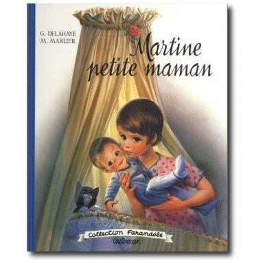 Gilbert Delahaye - Martine petite maman