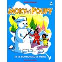 Moky et Poupy et le bonhomme de neige
