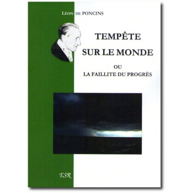 Léon de Poncins - Tempête sur le monde