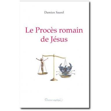 Le Procès romain de Jésus