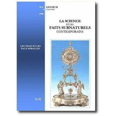 Père Lescoeur - La science et les faits surnaturels contemporains