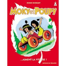 Moky et Poupy aiment la vitesse