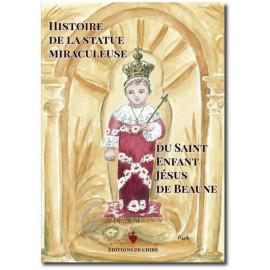 Histoire de la statue miraculeuse du Saint Enfant Jésus de Beaune