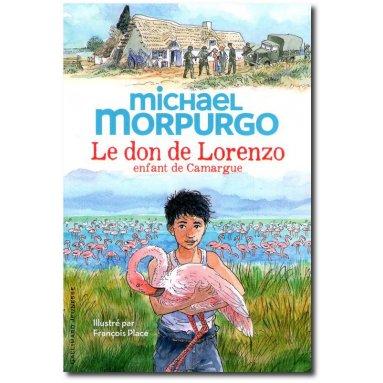 Michael Morpurgo - Le don de Lorenzo