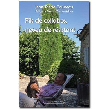 Jean-Pierre Cousteau - Fils de collabos, neveu de résistant