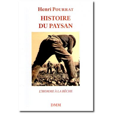 Henri Pourrat - Histoire du Paysan