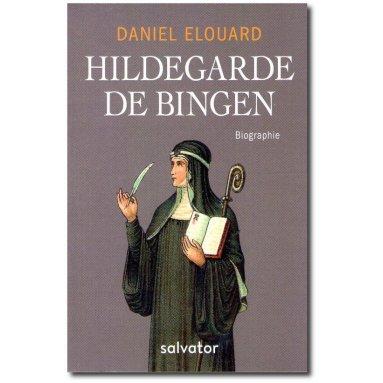 Daniel Elouard - Hildegarde de Bingen