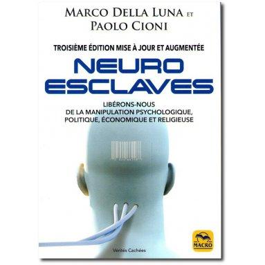 Marco Della Luna - Neuro Esclaves