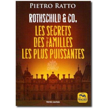 Pietro Ratto - Les secrets des familles les plus puissantes