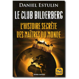 Daniel Estulin - Le club Bilderberg