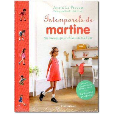 Astrid Le Provost - Les intemporels de Martine
