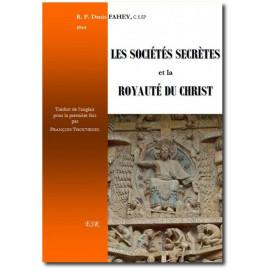 R.P. Denis Fahey - Les sociétés secrètes et la Royauté du Christ