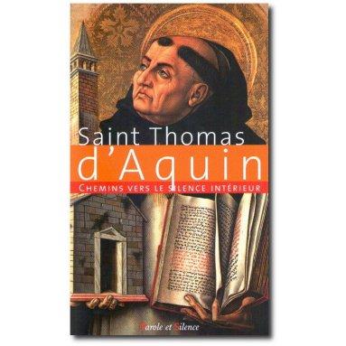 Saint Thomas d'Aquin - Chemins vers le silence intérieur avec saint Thomas d'Aquin