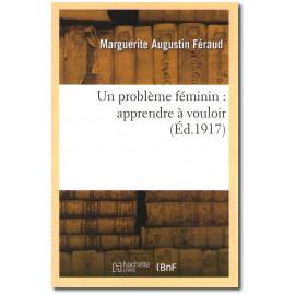Un problème féminin : apprendre à vouloir