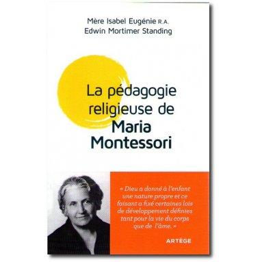 Mère Isabel Eugénie - La pédagogie religieuse de Maria Montessori