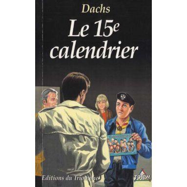 Le quinzième calendrier