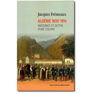 Algérie 1830-1914
