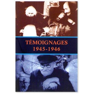 Collectif - Témoignages 1945-1946