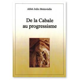 De la Cabale au progressisme