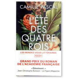 Camille Pascal - L'été des quatre rois