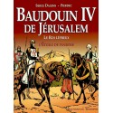 Baudouin IV de Jérusalem, le roi lépreux