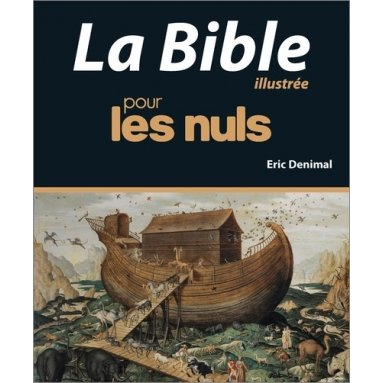 La Bible illustrée pour les nuls