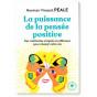 Norman Vincent Peale - La puissance de la pensée positive