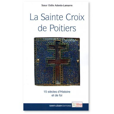 Soeur Odile Adenis Lamarre - La Sainte Croix de Poitiers