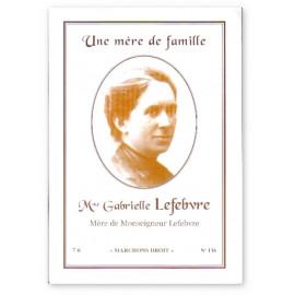 Madame Gabrielle Lefebvre