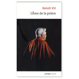 S.S. Benoît XVI - L'Âme de la prière