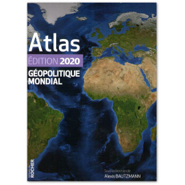 Alexis Bautzmann - Atlas géopolitique mondial