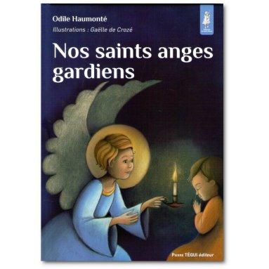 Odile Haumonté - Nos saints anges gardiens