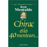Chirac et les 40 menteurs ?