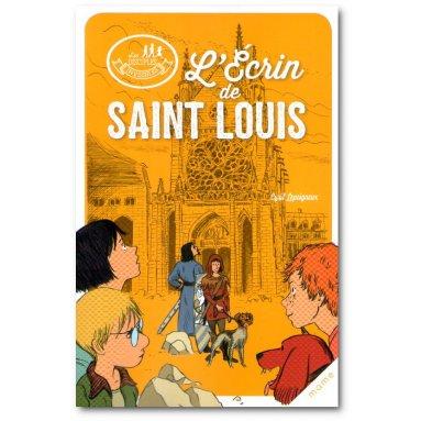 Cyril Lepeigneux - L'écrin de saint Louis