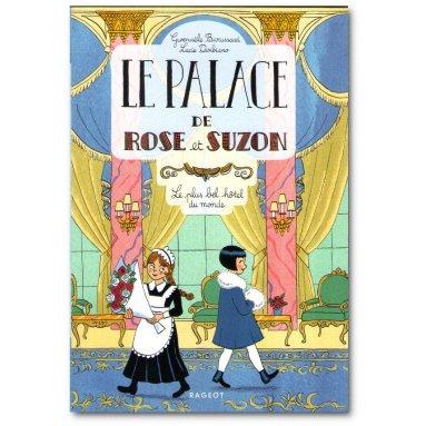 Sophie de Mullenheim - Le palace de Rose et Suzon