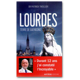 Lourdes Terre de guérisons