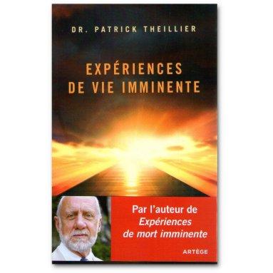 Patrick Theillier - Expériences de Vie Imminente