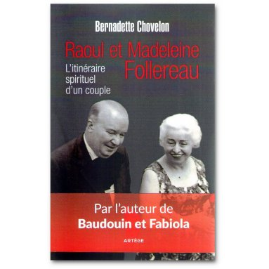 Bernadette Chovelon - Raoul et Madeleine Follereau