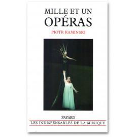 Piotr Kaminski - Mille et un opéras