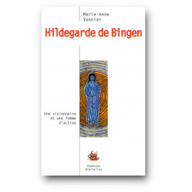 Marie-Anne Vannier - Hildegarde de Bingen