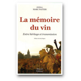 Marc Paitier - La mémoire du vin