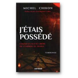 Michel Chiron - J'étais possédé