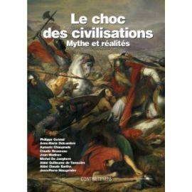 Le Choc des Civilisations Mythe et Réalités